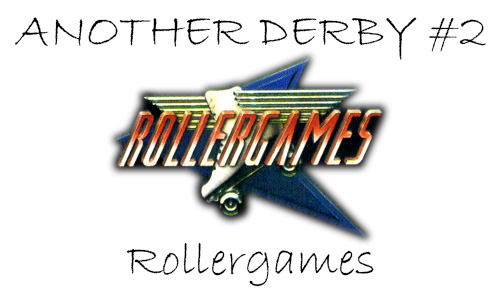 another-derby-2-rollergames-header